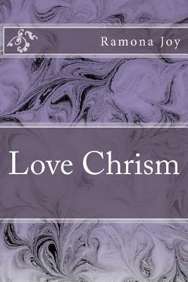 Love Chrism