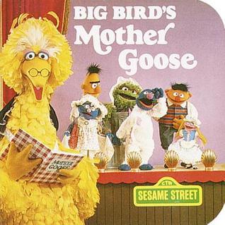 Big Bird's Mother Goose (Sesame Street)