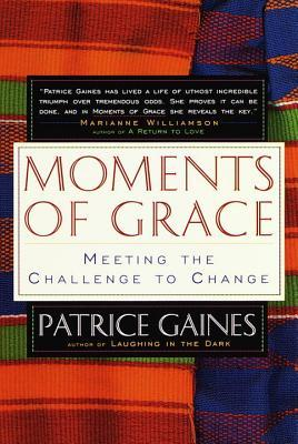 moments-of-grace-meeting-the-challenge-to-change