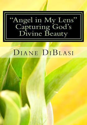 Angel in My Lens: Caputring God's Divine Beauty