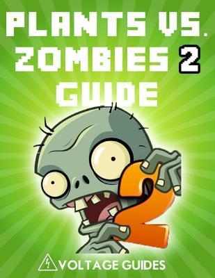 Plants vs. Zombies 2 Guide