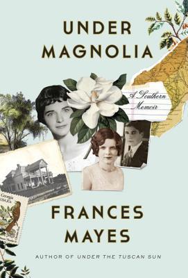 Under Magnolia: A Southern Memoir