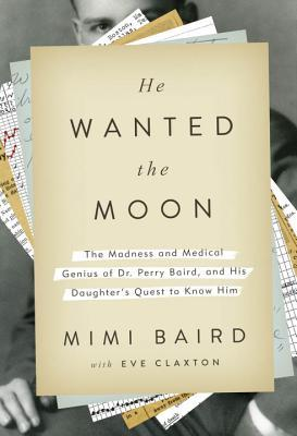 He Wanted the Moon by Mimi Baird