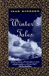 Winter's Tales by Isak Dinesen