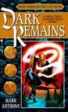 The Dark Remains (The Last Rune, #3)