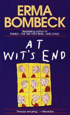 At Wits End By Erma Bombeck