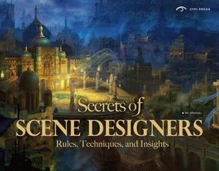 Secrets of Scene Designers por Wu Wenpeng, Liu Maoyong