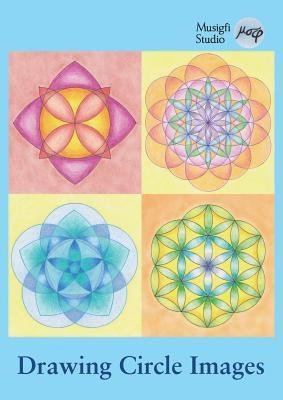 Drawing Circle Images: How to Draw Artistic Symmetrical Images with a Ruler and Compass par Musigfi Studio