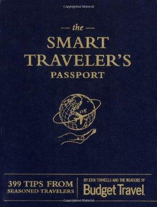 The Smart Traveler's Passport by Erik Torkells