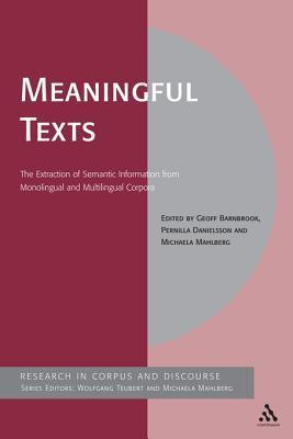 Meaningful Texts: The Extraction of Semantic Information from Monolingual and Multilingual Corpora