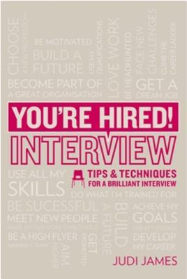 you-re-hired-interview-tips-and-techniques-for-a-brilliant-interview
