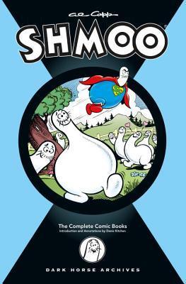 Al Capp's Complete Shmoo Volume 1 by Al Capp