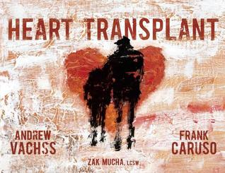 Heart Transplant by Andrew Vachss
