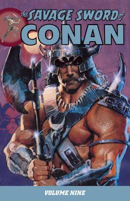 Ebook The Savage Sword of Conan, Vol. 9 by Michael L. Fleisher DOC!