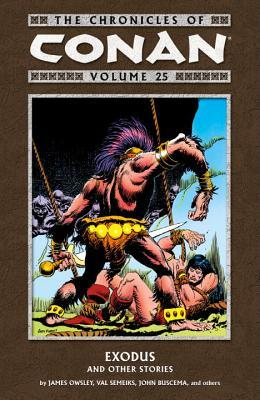 The Chronicles of Conan, Volume 25: Exodus and Other Stories