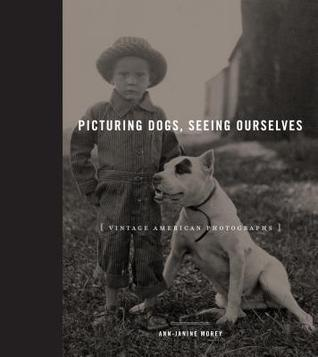Picturing Dogs, Seeing Ourselves: Vintage American Photographs