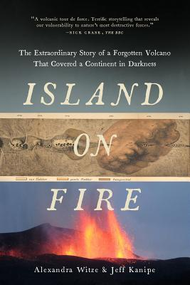 Island on Fire by Alexandra Witze