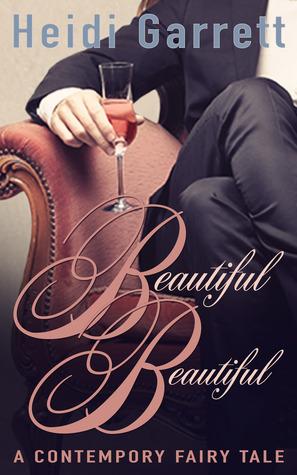 Beautiful beautiful by Heidi Garrett