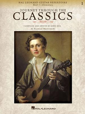 Journey Through the Classics: Book 1, Elementary: Hal Leonard Guitar Repertoire