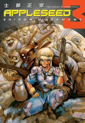 Appleseed: The Scales of Prometheus(Appleseed 3)