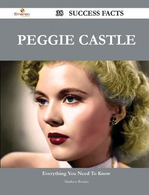 Peggie Castle 38 Success Facts - Everything You Need to Know about Peggie Castle