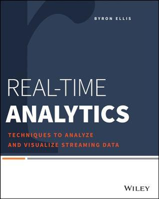 Real-Time Analytics: Techniques to Analyze and Visualize Streaming Data