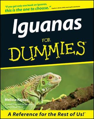 Iguanas for Dummies. 978-0764552601 por Melissa Kaplan MOBI FB2