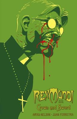 Rex Mundi, Vol. 4 by Arvid Nelson