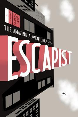the amazing adventures of the escapist volume