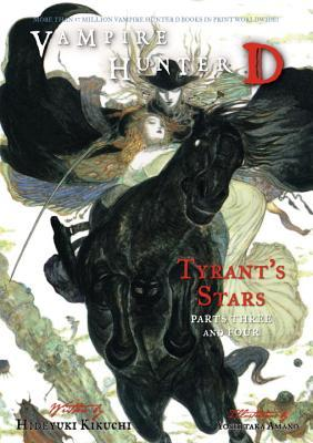 Vampire Hunter D Volume 17: Tyrants Stars Parts 3 & 4(Vampire Hunter D 17)