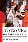 Nietzsche: Great Thinkers on Modern Life
