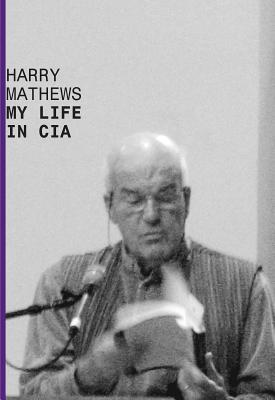 My Life in CIA by Harry Mathews