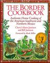 The Border Cookbook by Cheryl Alters Jamison
