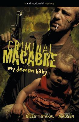 Criminal Macabre: My Demon Baby: A Cal McDonald Mystery
