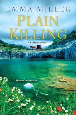 Plain Killing(An Amish Mystery 2)