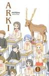Arki 1 (Nichijou, #1)