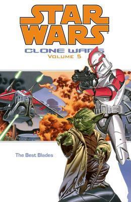 Star Wars: Clone Wars, Volume 5: The Best Blades
