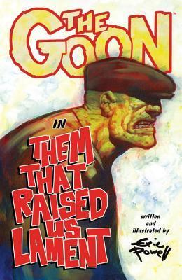 The Goon, Volume 12: Them That Raised Us Lament