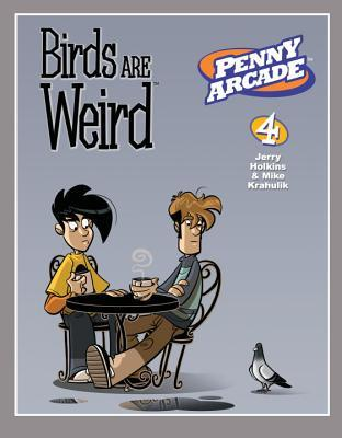 Penny Arcade Volume 4 by Jerry Holkins