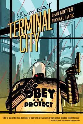 The Compleat Terminal City by Dean Motter