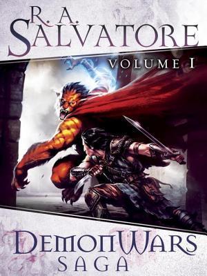 DemonWars Saga Volume 1: The Demon Awakens - The Demon Spirit - The Demon Apostle (Corona: The DemonWars Saga, #1-3)