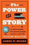 The Power of a Story by James W. Moore
