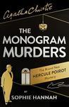 Cover of The Monogram Murders (New Hercule Poirot Mysteries, #1)