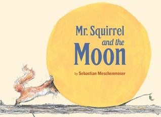 Mr squirrel & the moon by Sebastian Meschenmoser