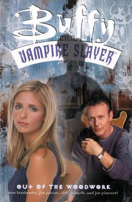 Ebook Buffy the Vampire Slayer: Out of the Woodwork by Tom Fassbender TXT!