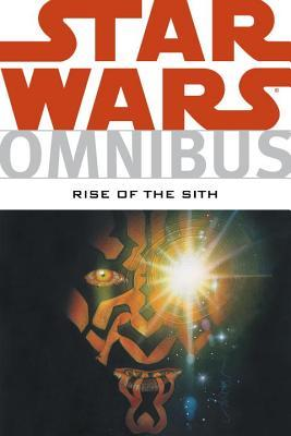 Star Wars Omnibus - Rise of the Sith by Mike Kennedy