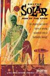 Doctor Solar, Man of the Atom, Volume 1
