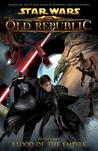 Blood of the Empire (Star Wars: The Old Republic Comic, #1)