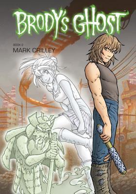 Brody's Ghost, Volume 2