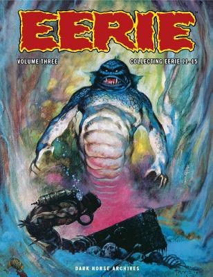 Eerie Archives, Vol. 3 by Shawna Gore